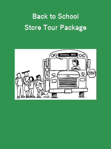 Option #3: Back to School Store Tour Package