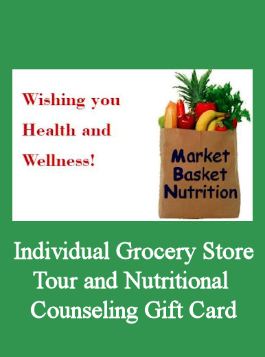 Individual Grocery Store Tour and Nutritional Counseling Gift Card